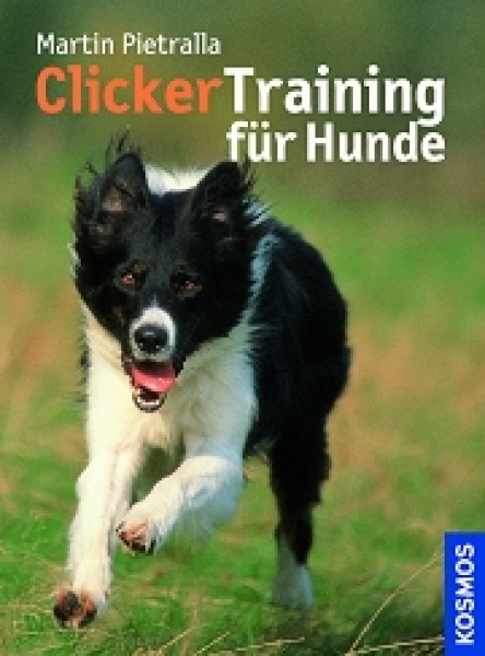 Clickertraining für Hunde - Martin Pietralla