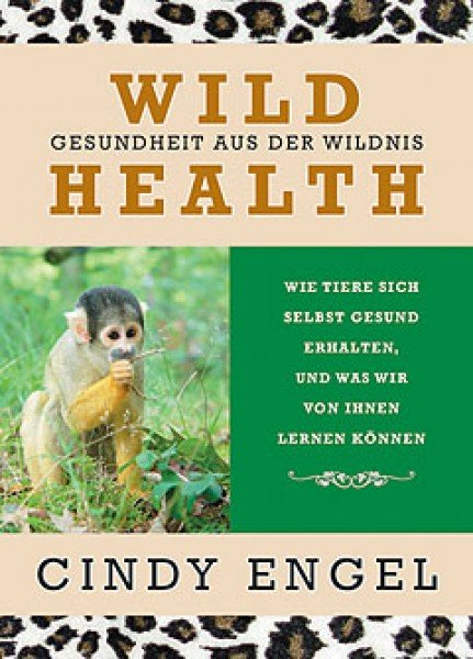 Wild Health - Cindy Engel