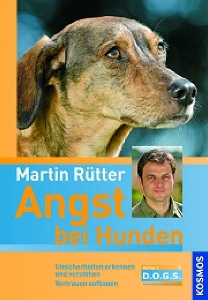 Angst bei Hunden - Martin Rütter